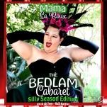 Bedlam Cabaret Silly Season - Performer Card - Mama La Roux - credit Leif Cora